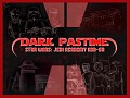 The Dark Pastime (Star Wars: Jedi Academy)