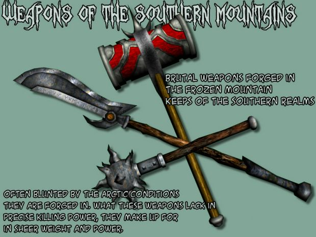 Weapons of the Southern Mountains