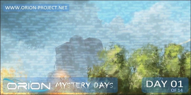 ORION - Mystery Days Event - Day 01
