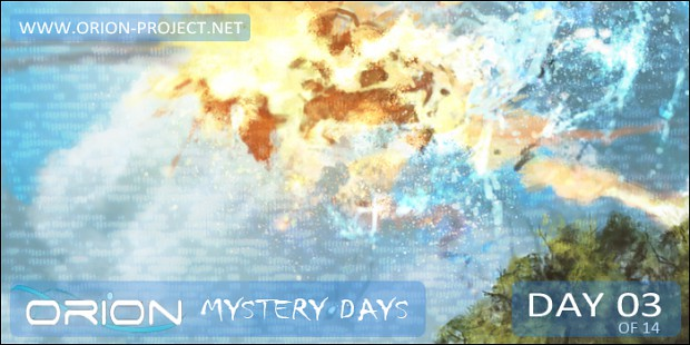 ORION - Mystery Days Event - Day 03