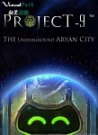 Project 9:The Underground Aryan City poster01