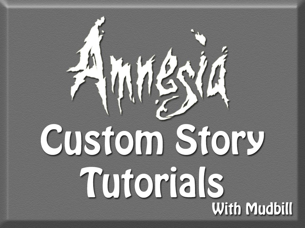 amnesia custom story mac tutorial