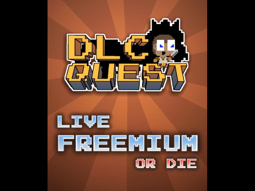 Dlc quest live freemium or die download
