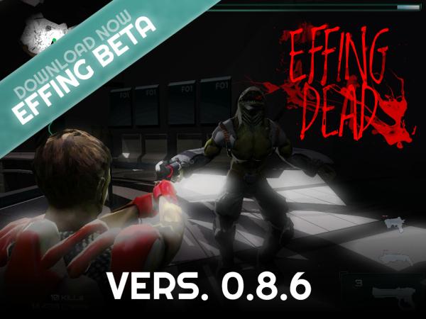 EFFING DEAD v.0.8.6