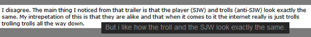 Social Justice Warrior, Troll, exactly the same!