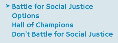 Battle for Social Justice?