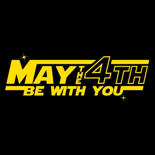 May The 4th Be With You Filter: May The 4th Be With You! News