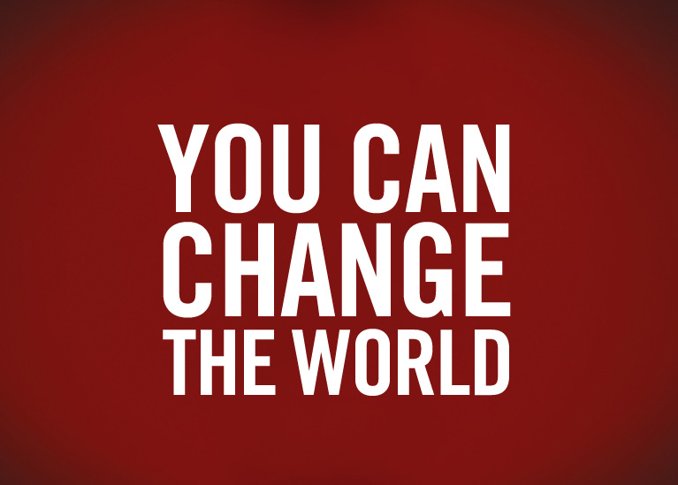 10 Things That Even You Can Do to Change the World