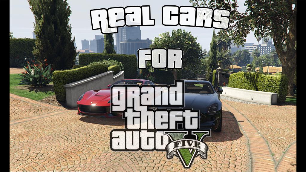 Real Cars For GTA 5 news - Mod DB