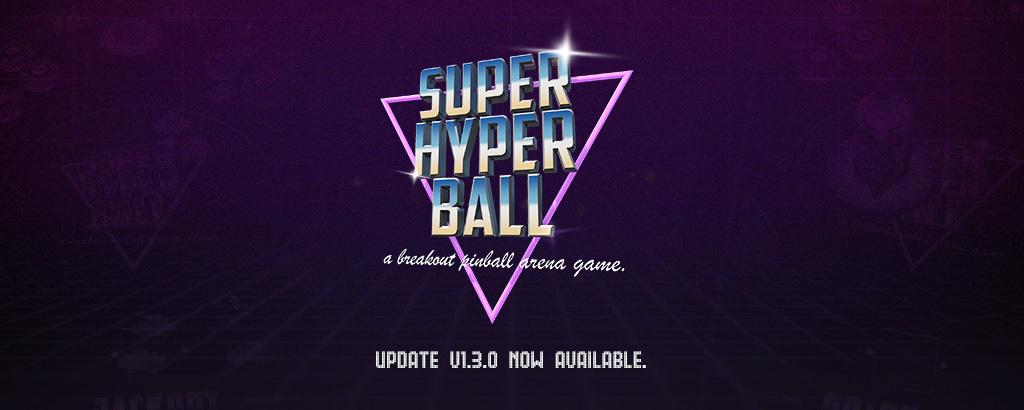 Super Hyper Ball Update v1.3 live