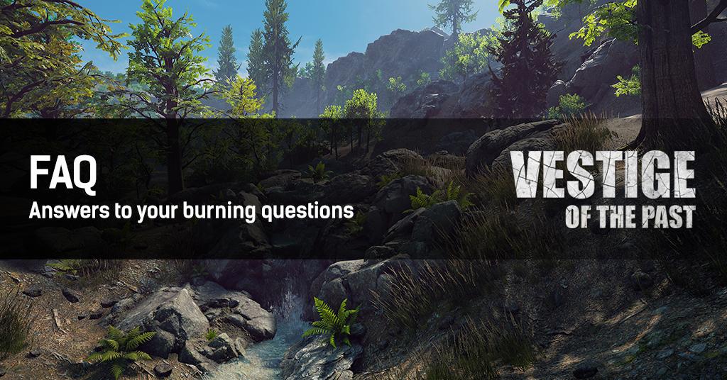 Vestige of the Past - FAQ