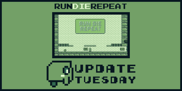 Tuesday Update 04 | Run Die Repeat