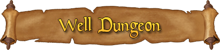 Well Dungeon