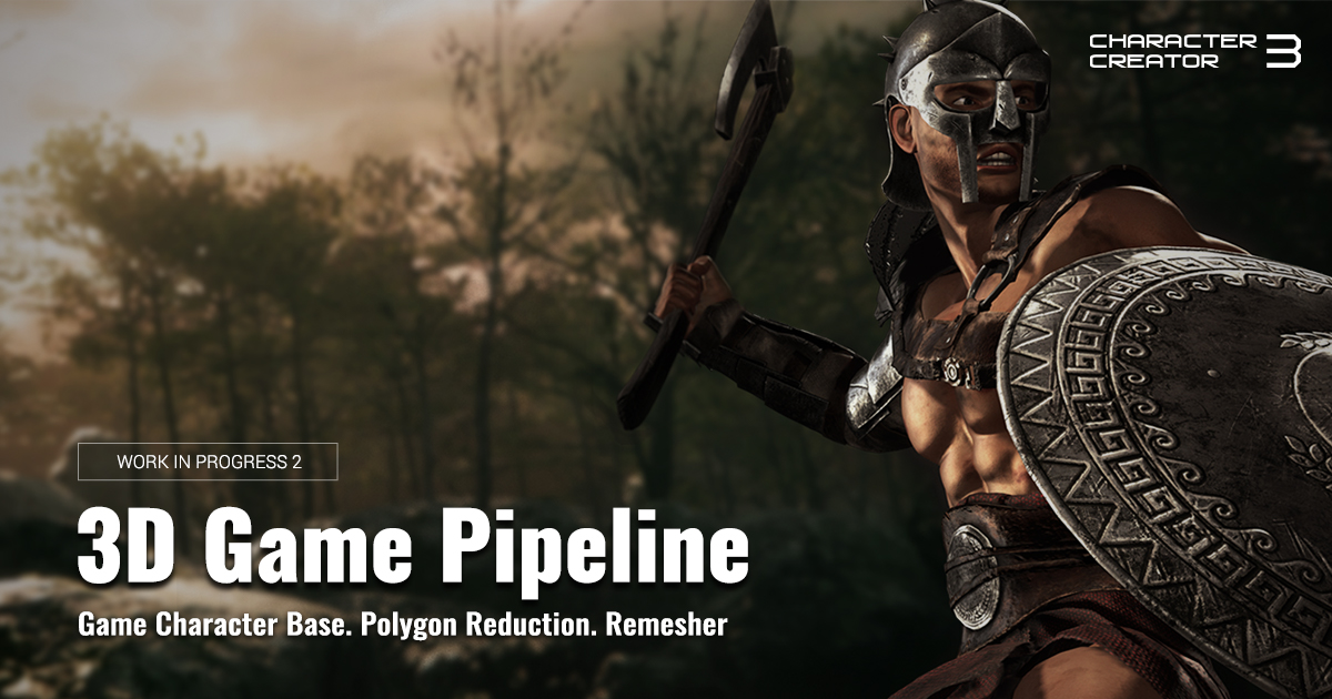 Character Creator 3 - 3D Game Pipeline news - Mod DB