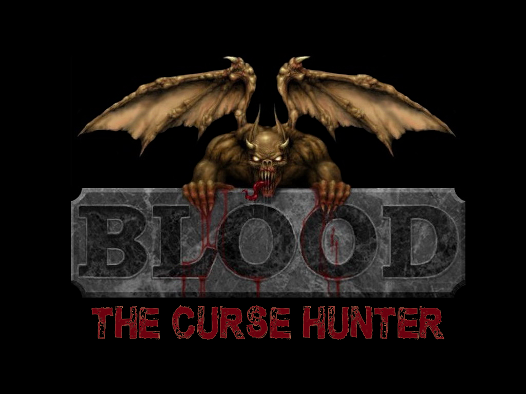 Blood: The Curse Hunter  Demo avaliable to download news - Mod DB