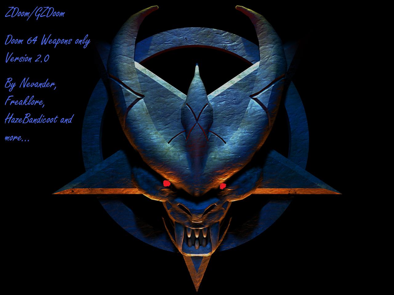 Doom 64 weapons only Version 2.0 (ZDoom/GZDoom) addon - Mod DB