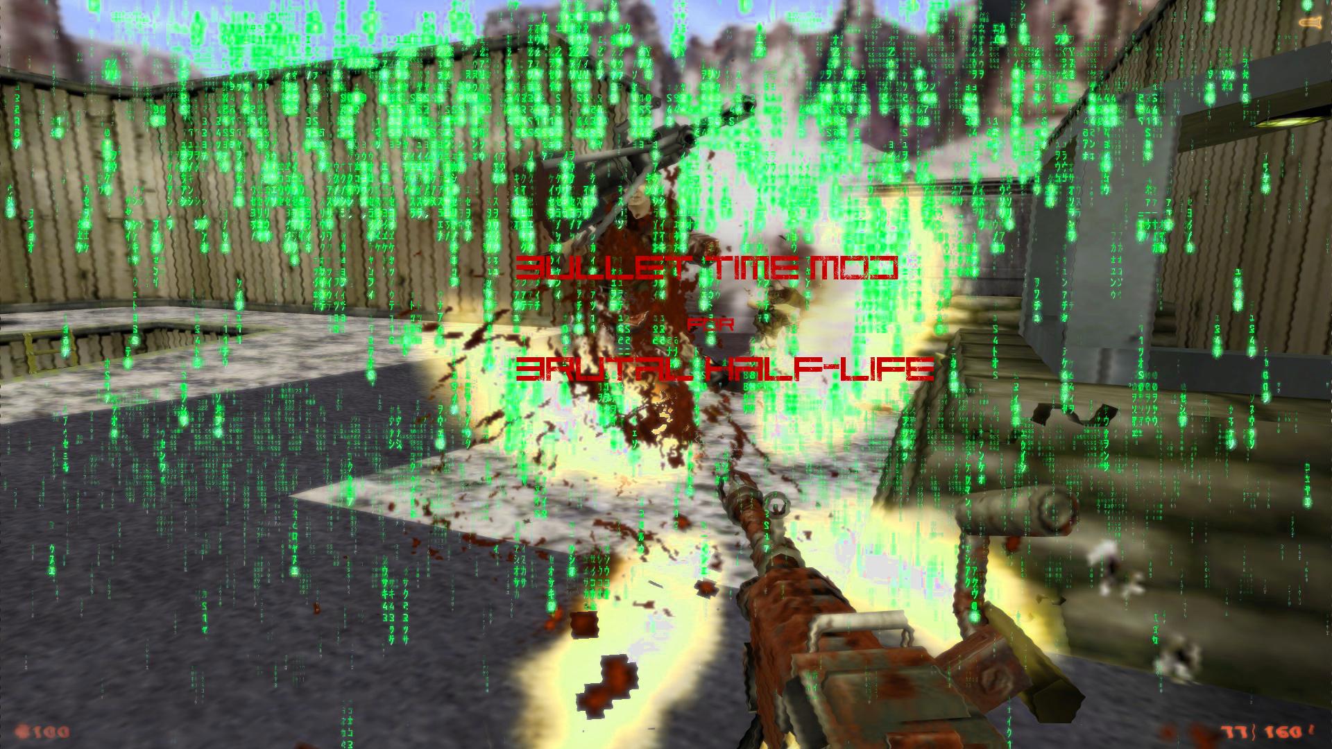 Bullet Time Effect Mod for Brutal Half Life addon - Mod DB