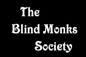 The Blind Monk's Society