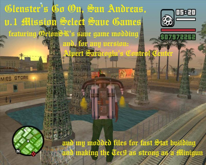 Glenster's San Andreas v1 Mission Select SaveGames file - Mod DB