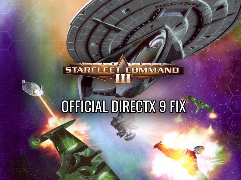 Star Trek: Starfleet Command III DirectX 9 0 Fix file - Mod DB