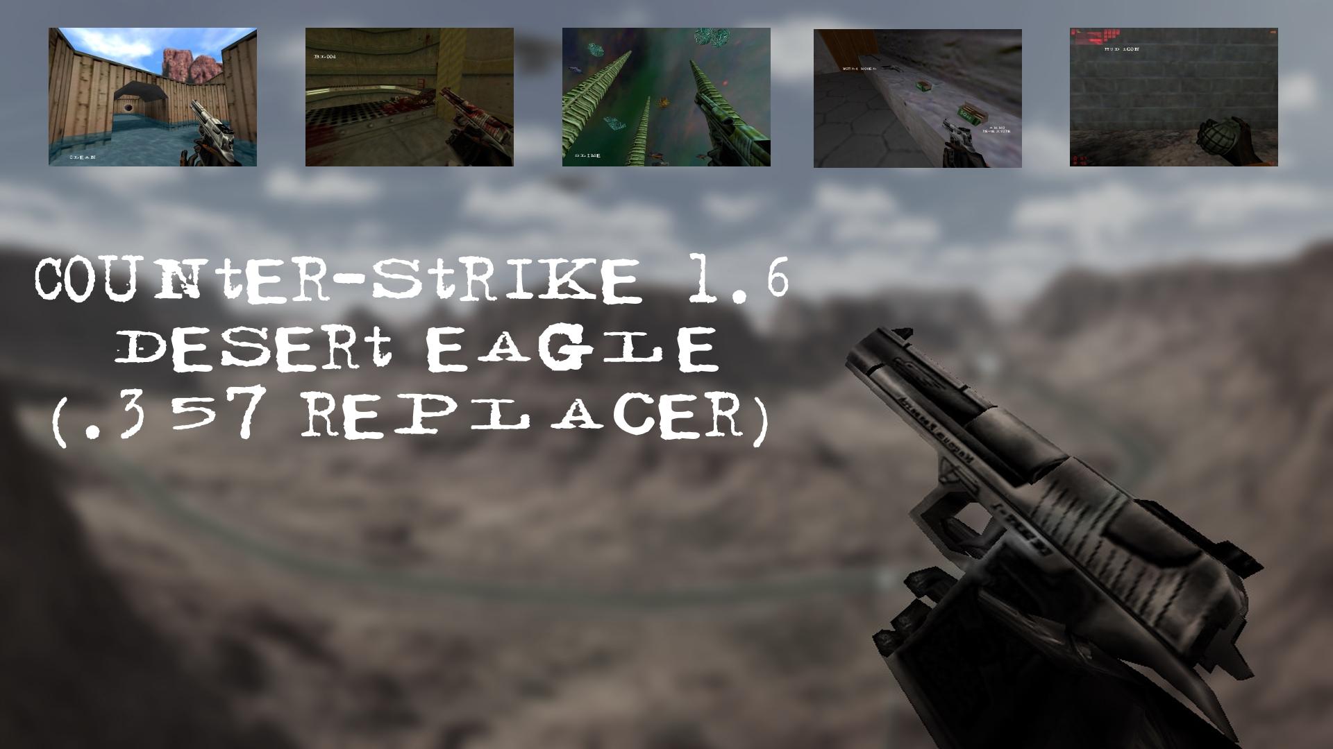 Counter-Strike 1 6 Desert Eagle ( 357 replacer) addon