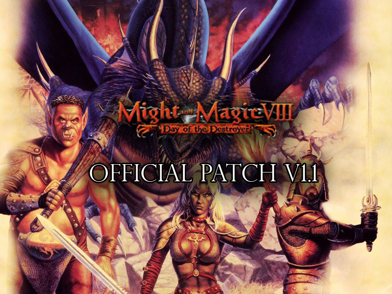 Might Magic Viii Day Of The Destroyer V1 1 Patch File Mod Db
