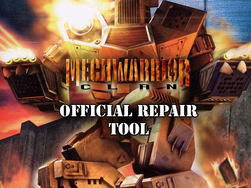 MechWarrior 4: Clan 'Mech Pak Repair Tool file - Mod DB