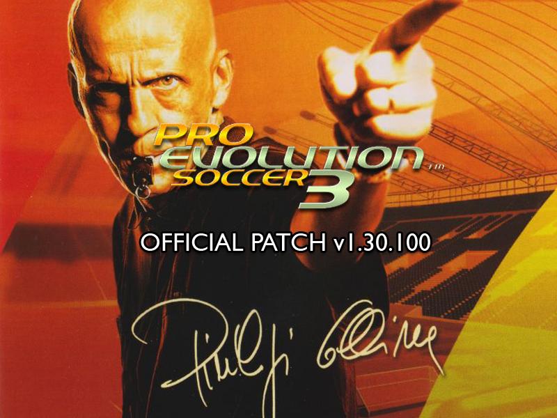 Pro Evolution Soccer 3 v1 30 100 Patch file - Mod DB