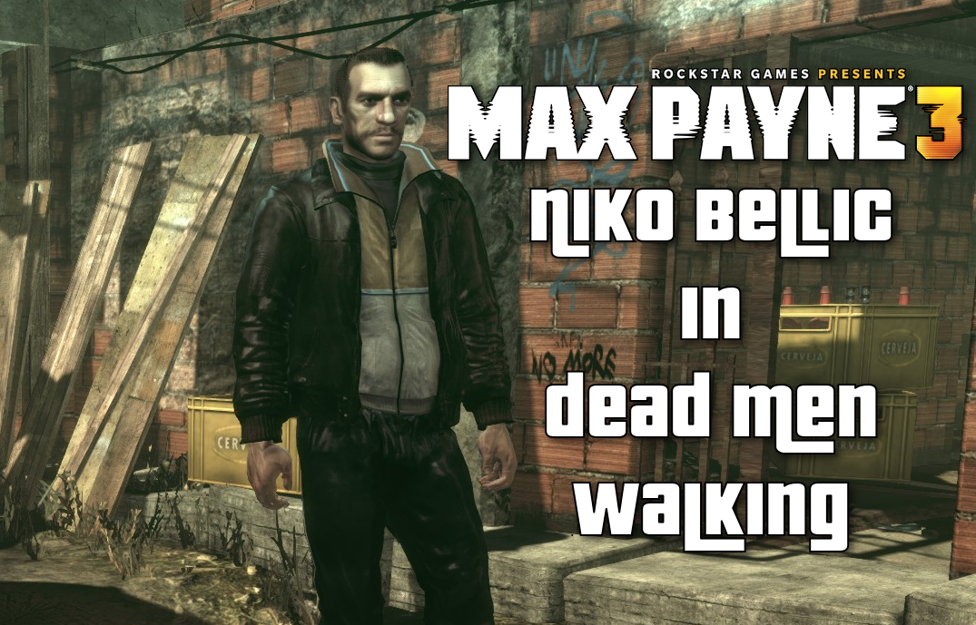 Niko Bellic For Dead Men Walking Addon Mod Db