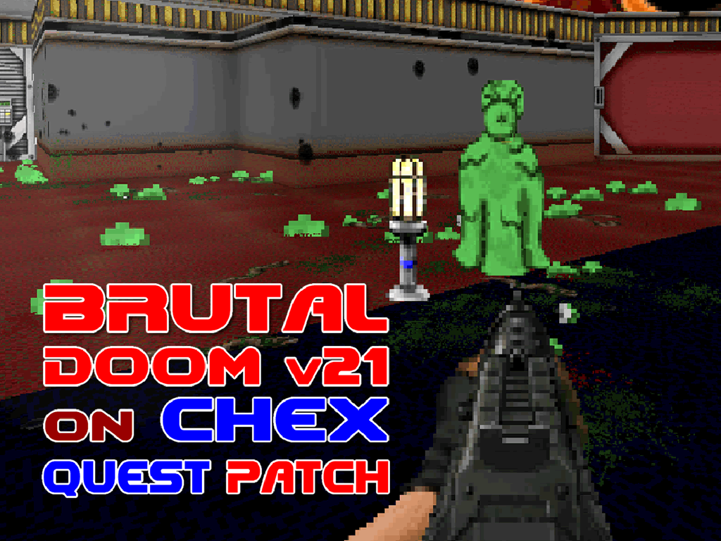 Brutal Doom v21 Chex Quest Patch file - Mod DB