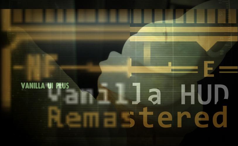 Vanilla HUD Remastered Patch 1 83g addon - Mod DB