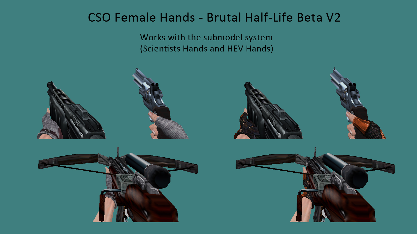 BHL Beta V2 Weapons - CSO Female Hands addon - Brutal Half-Life mod