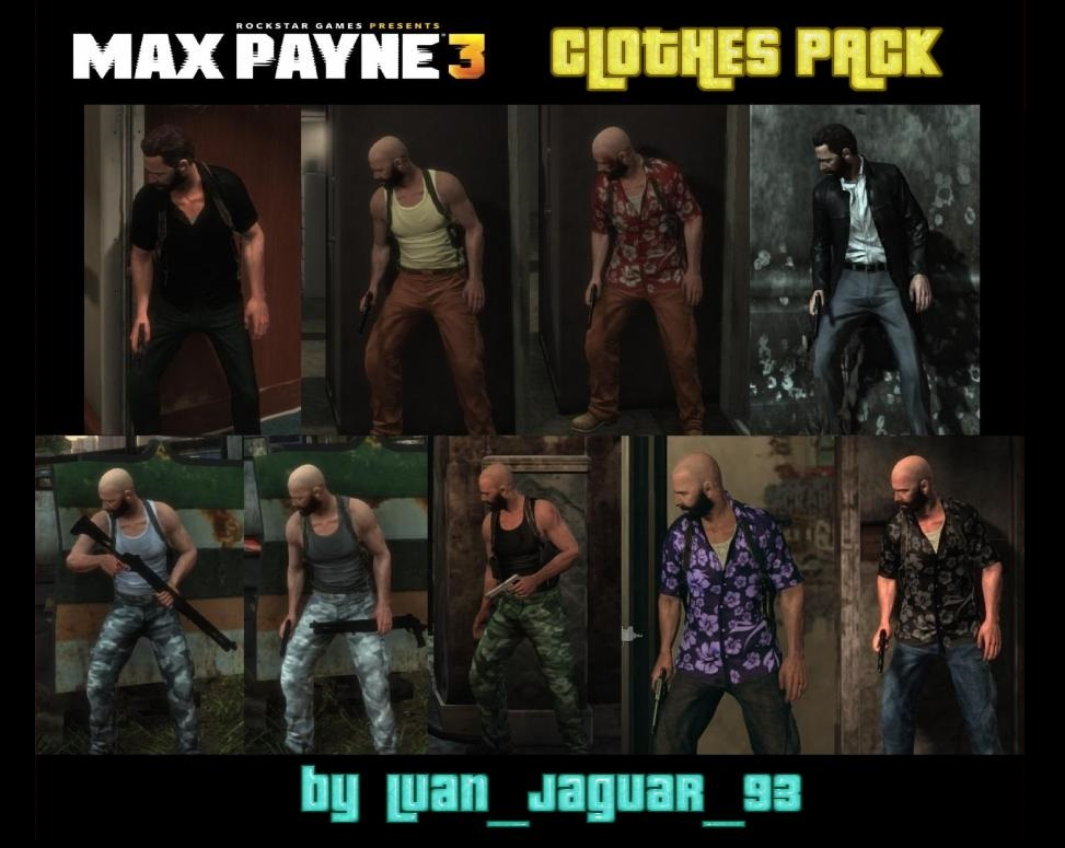Max Payne 3 Clothes Pack By Luanjaguar93 File Mod Db