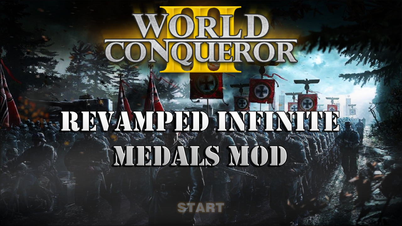World Conqueror 3 Revamped Infinite Medals Mod by J25 file
