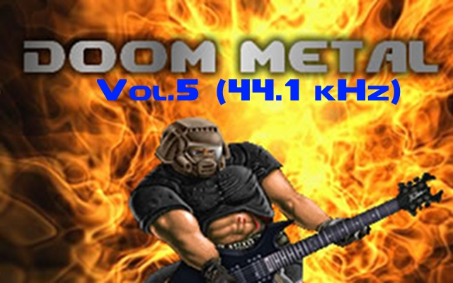 Doom Metal Vol  5 resampled to 44 1 kHz (Re-download please) addon