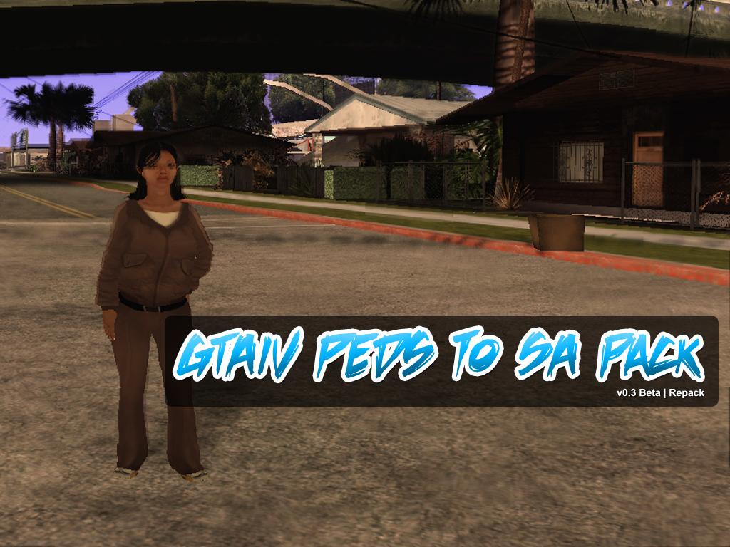 GTA IV Peds to SA Pack (v0 3 Beta) file - Mod DB