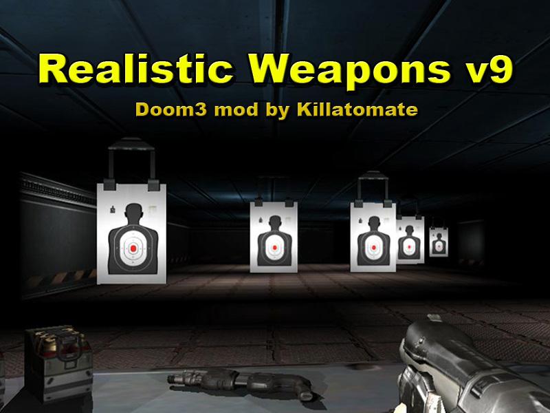 Doom 3 Realistic Weapons v9 file - Mod DB