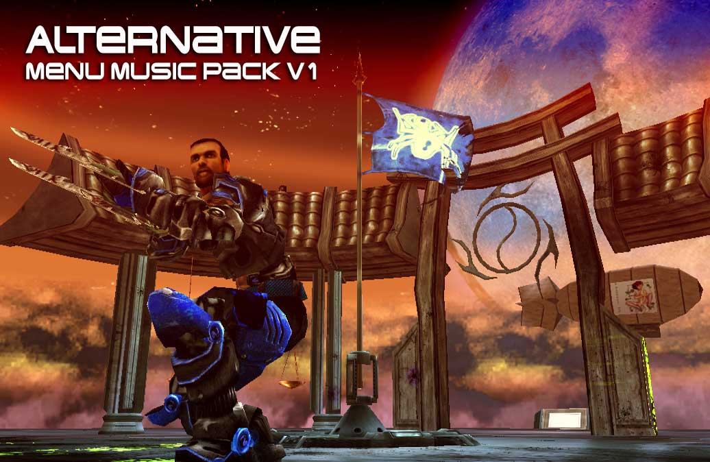 Alternative Menu Music Pack v1 addon - Unreal Tournament
