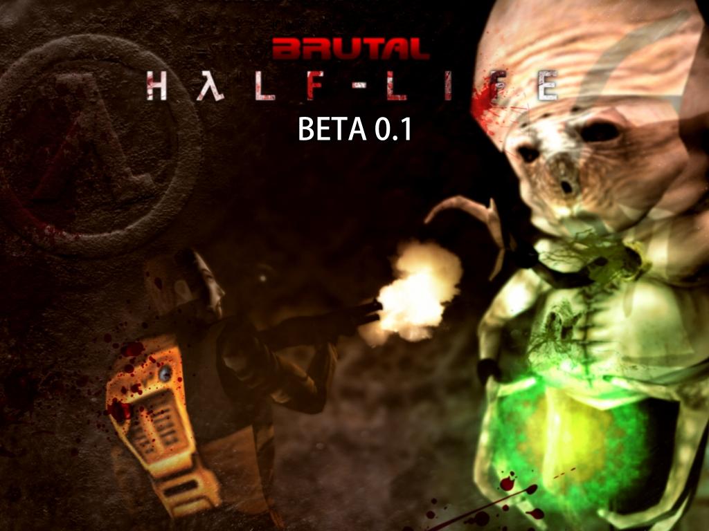 Brutal Half-Life - beta 1 file - Mod DB