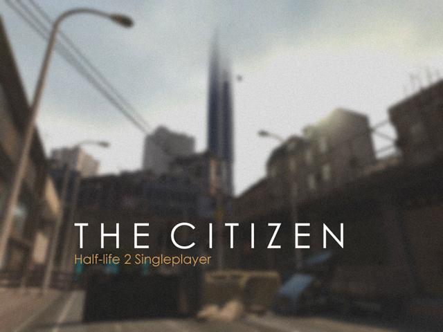 The Citizen Patch - Source SDK 2013 file - Mod DB