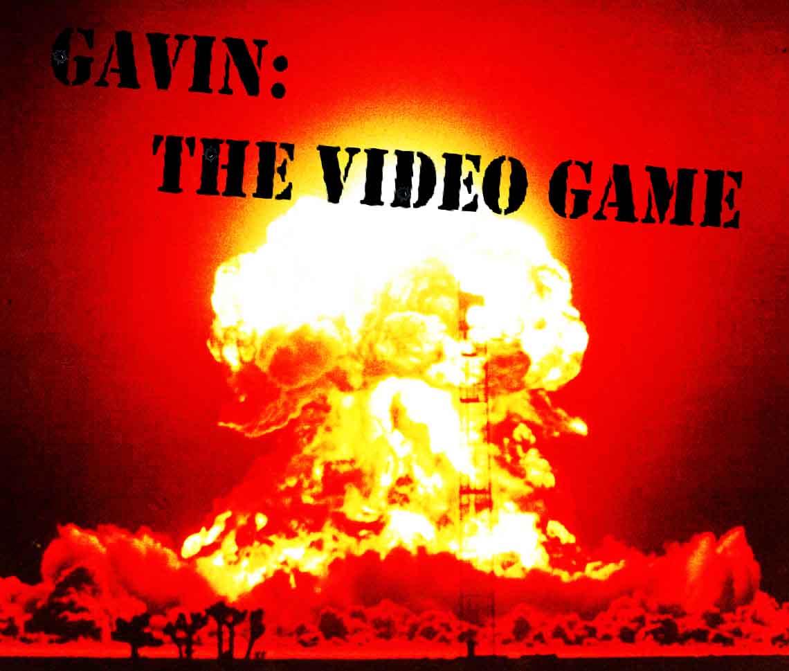Gavin: The Video Game
