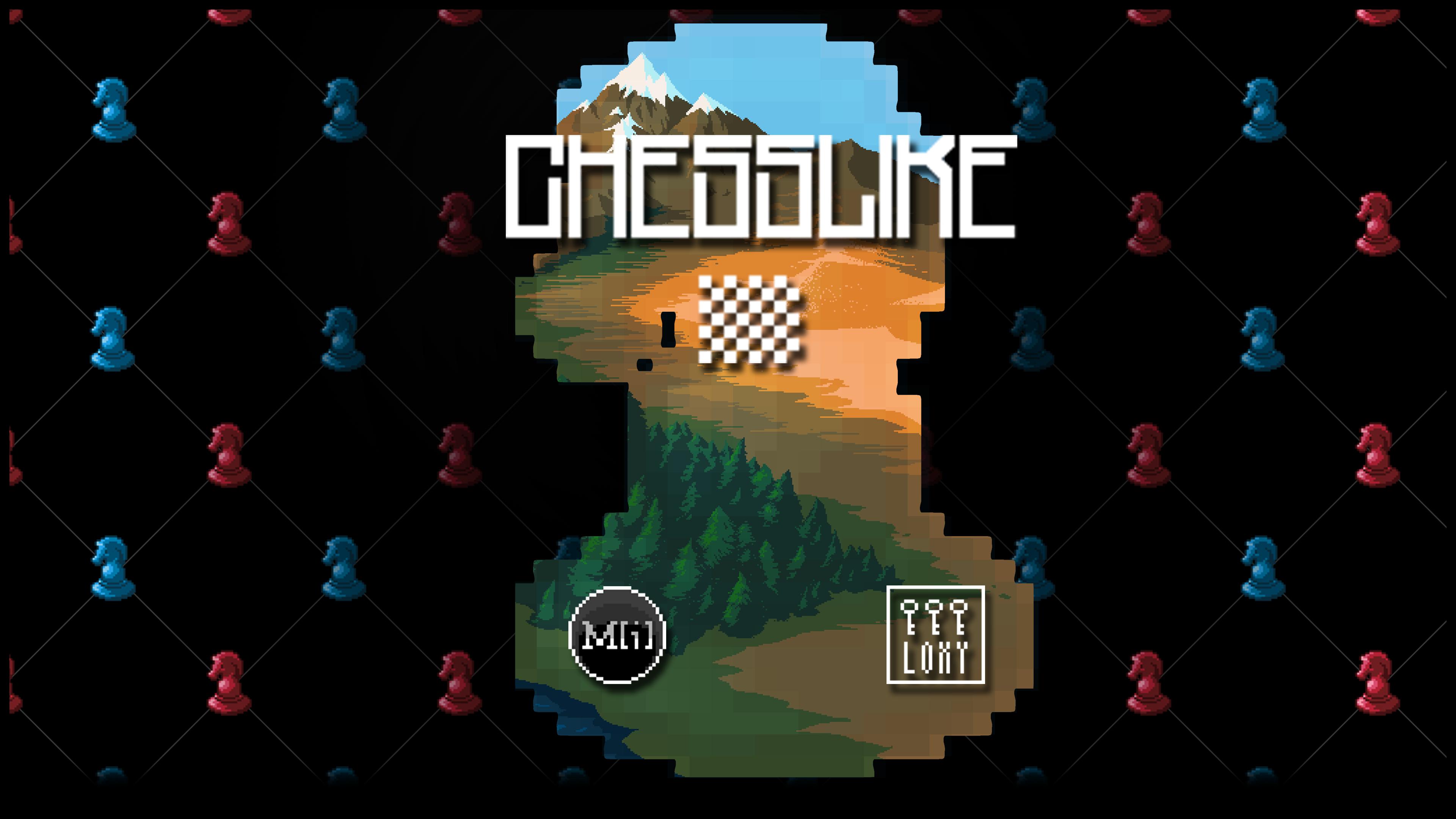 Chesslike: Adventures in Chess