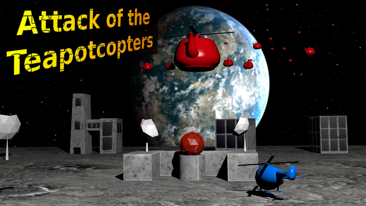 Attack of the Teapotcopters VR, Android, AndroidTab game ...