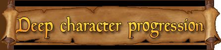 Deep character progression