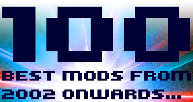 Top 100 Mods from Past Years