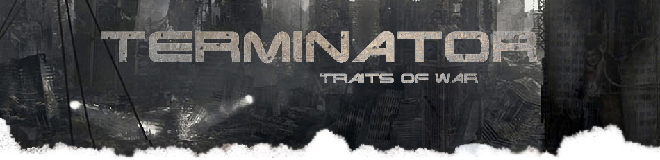 Terminator Traits of war