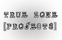 Visit True Zone© [PROJECTS] on ModDB