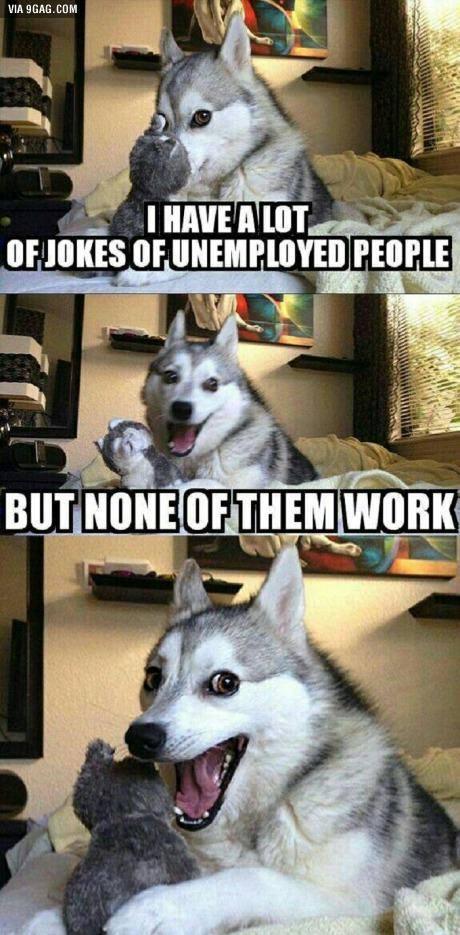 Unemployment Jokes Image Humor Satire Parody Mod Db