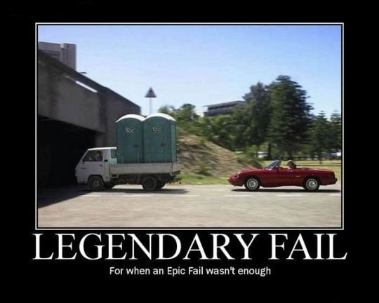 legendary-fail-for-when-an-epic-fail-was