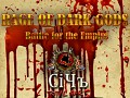 Rage of Dark Gods. Battle for the Empire Total War